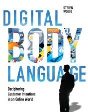 Digital Body Language Book by Steven Woods